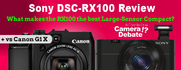Sony RX100 vs Canon G1 X comparison banner