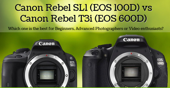 Canon Rebel T3i and SL1 DSLR cameras on a green defocused background
