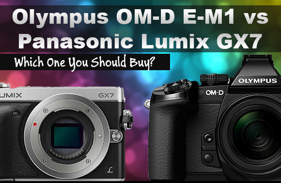 Olympus OM-D E-M1 and Panasonic Lumix GX7 side by side