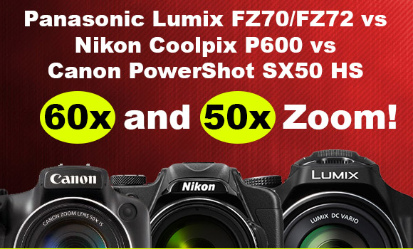 Panasonic FZ70, Nikon P600 and Canon SX50 HS ultrazoom cameras on a red background