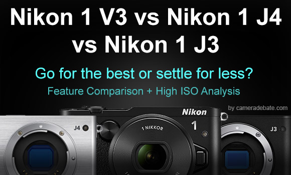 Nikon 1 V3, J3 and J4 side by side on a dark background
