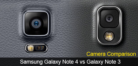 Samsung Galaxy Note 4 and Note 3 cameras