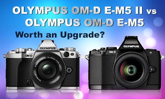 Olympus OM-D E-M5 Mark II and E-M5 side by side