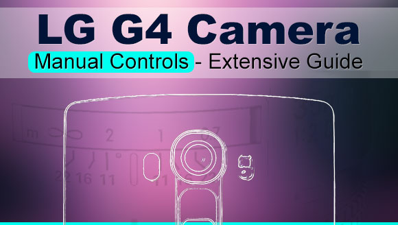 LG G4 camera manual controls