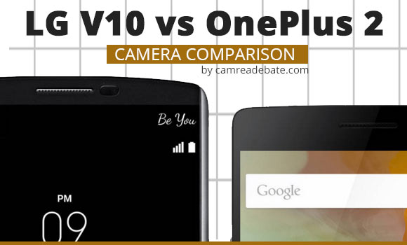 LG V10 and OnePlus smart phones side by side